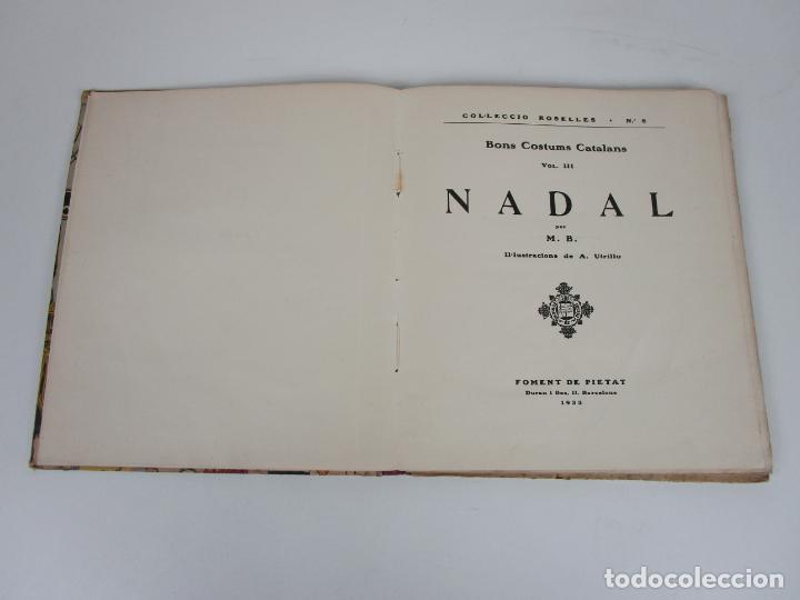 Libros antiguos: Bons Costums Catalans Nadal - Dibuix A. Utrillo - Col-leccio Roselles nº 8 - Año 1933 - Foto 3 - 194606637