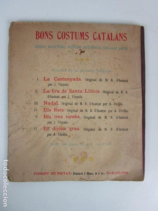 Libros antiguos: Bons Costums Catalans Nadal - Dibuix A. Utrillo - Col-leccio Roselles nº 8 - Año 1933 - Foto 10 - 194606637