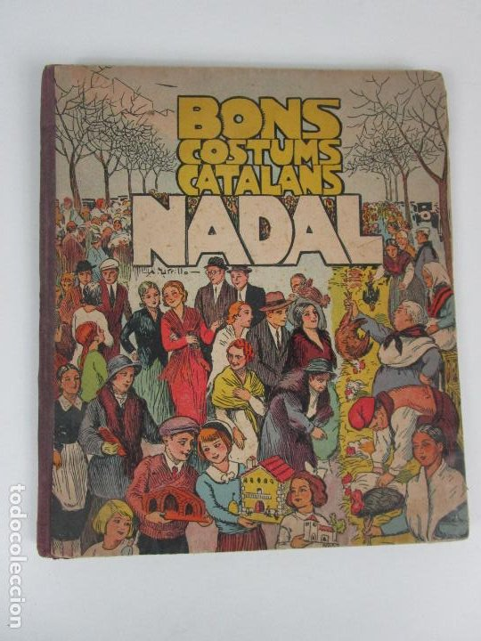 Libros antiguos: Bons Costums Catalans Nadal - Dibuix A. Utrillo - Col-leccio Roselles nº 8 - Año 1933 - Foto 11 - 194606637
