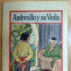 Libros antiguos: ANDRESILLO Y SU VIOLÍN. PUBLICIDAD PÍLDORAS DE VIDA DEL DR. ROSS. Lote 194609918