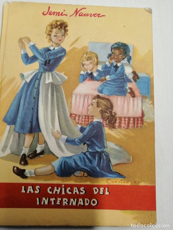 Libros antiguos: 2 CUENTOS DE JEMI NAUVER Y FLORENCIA DE ARQUER. LAS CHICAS DEL INTERNADO Y PRINCIPAL IZQUIERDA 1ª ED - Foto 2 - 194626168