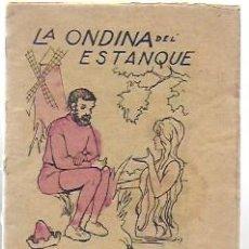 Libros antiguos: LA ONDINA DEL ESTANQUE. CUENTOS DE EL HOGAR Y LA MODA. 10X8 CM. 16 P. . Lote 194679500