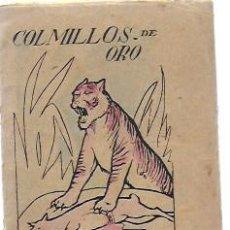 Libros antiguos: COLMILLOS DE ORO. CUENTOS DE EL HOGAR Y LA MODA. 10X8 CM. 16 P. . Lote 194679847