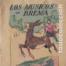 Libros antiguos: LOS MÚSICOS DE BREMA. CUENTOS DE EL HOGAR Y LA MODA. 10X8 CM. 16 P. . Lote 194680100