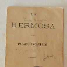 Libros antiguos: RARO !! LA HERMOSA EN EL PALACIO ENCANTADO -CUENTO SATURNINO CALLEJA Y GUILLERMO HERRRERO Y CIA 1891. Lote 194734051