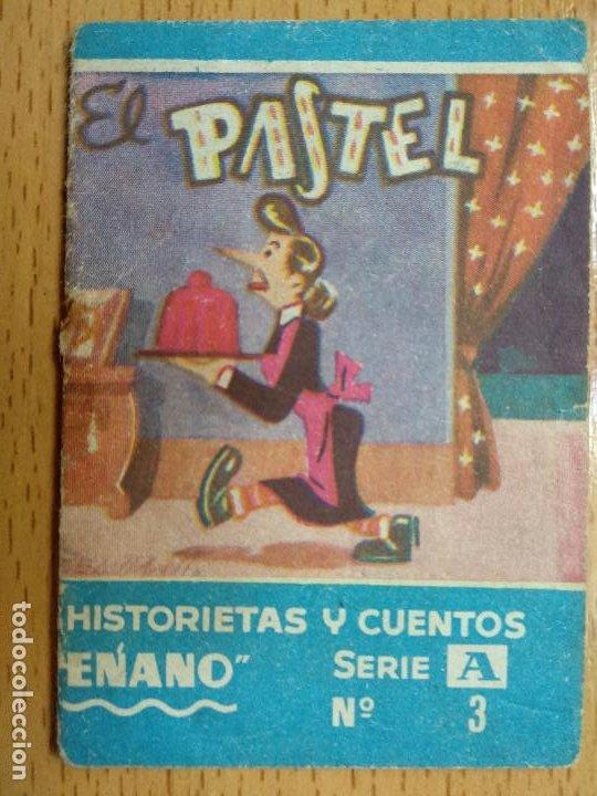 HISTORIETAS Y CUENTOS ENANO SERIE A - Nº 3 - EL PASTEL. PUBLICIDAD SALDOS ARIAS, S.A. ZARAGOZA (Libros Antiguos, Raros y Curiosos - Literatura Infantil y Juvenil - Cuentos)