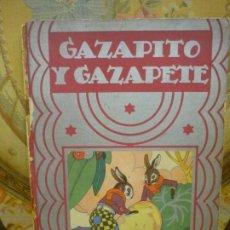 Libros antiguos: CUENTOS DE PLATA. TOMO I: GAZAPITO Y GAZAPETE. EDITORIAL CALLEJA 1.935. DIBUJOS DE E.A.ARIS.. Lote 194897972