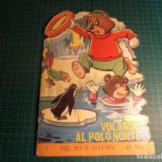 Libros antiguos: AVENTURAS DE PELUSO Y PELUSIN. Nº 7. TORAY. Lote 194976533