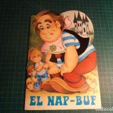 Libros antiguos: CONTE TROQUELAT EL NAP-BUF. SERIE CLASICA Nº 4. GRAFICAS COBAS. EN CATALAN.. Lote 194976871