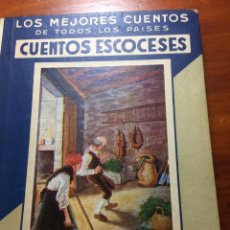 Libros antiguos: LOS MEJORES CUENTOS ESCOCESES. Lote 195221366