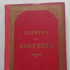 Libros antiguos: CUENTOS ESCOGIDOS DE ANDERSEN - HENDRICH - 1913 ?. Lote 195238506