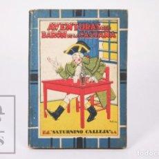 Libros antiguos: ANTIGUO LIBRO / CUENTO - AVENTURAS DEL BARÓN DE LA CASTAÑA - ILUS. MÉNDEZ BRINGA - S. CALLEJA. Lote 195262353