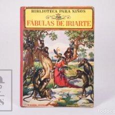 Libros antiguos: ANTIGUO LIBRO ILUSTRADO BIBLIOTECA PARA NIÑOS - FÁBULAS DE IRIARTE - RAMÓN SOPENA. Lote 195263855