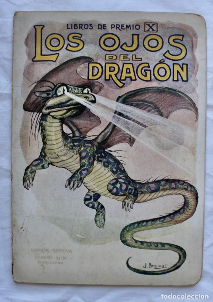 LOS OJOS DEL DRAGON. LIBROS DE PREMIO X . RAMON SOPENA EDITOR - ILUSTRACIONES DE J. LLAVERIAS - (Libros Antiguos, Raros y Curiosos - Literatura Infantil y Juvenil - Cuentos)
