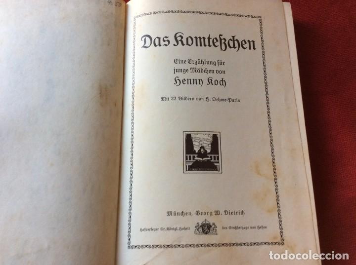 Libros antiguos: La Komteßchen, una historia para niñas: Koch, Henny, 1911. 1.ª edición.Ilustrado. Envio grátis. - Foto 2 - 195337041