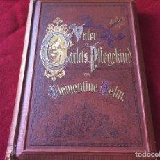 Libros antiguos: HELM, CLEMENTINE: EL HIJO ADOPTIVO DEL PADRE CARLET... 1877, ILUSTRADO. ENVIO GRÁTIS.. Lote 195339390