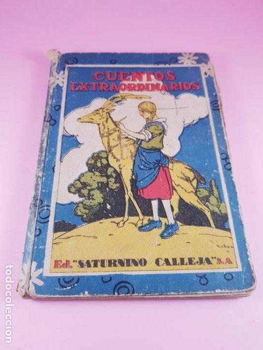 Libros antiguos: LIBRO-CUENTOS EXTRAORDINARIOS-ED.SATURNINO CALLEJA-S.A.-1890?-coleccionistas-VER FOTOS - Foto 2 - 195343876