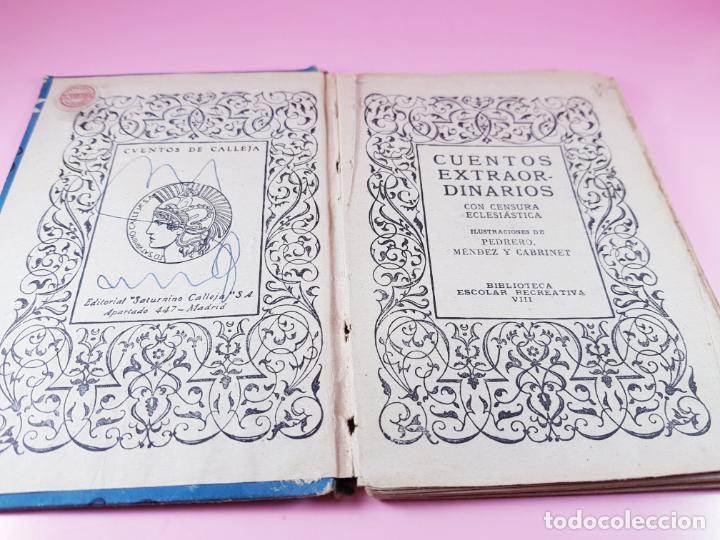 Libros antiguos: LIBRO-CUENTOS EXTRAORDINARIOS-ED.SATURNINO CALLEJA-S.A.-1890?-coleccionistas-VER FOTOS - Foto 6 - 195343876