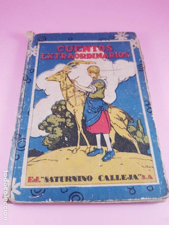 LIBRO-CUENTOS EXTRAORDINARIOS-ED.SATURNINO CALLEJA-S.A.-1890?-COLECCIONISTAS-VER FOTOS (Libros Antiguos, Raros y Curiosos - Literatura Infantil y Juvenil - Cuentos)