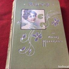 Libros antiguos: RUTH, AGNES VON HOFFMANN, 1910 (OBRA PARA NIÑOS Y NIÑAS), 1.ª EDICIÓN. MUY ESCASO. ENVIO GRÁTIS.. Lote 195394052
