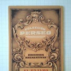 Libros antiguos: COLECCIÓN PERSEO, Nº 1 EL PÁJARO DE ORO. ED. BARSAL. Lote 195435981