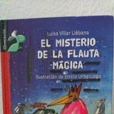 Libros antiguos: EL MISTERIO DE LA FLAUTA MÁGICA - LUISA VILLAR LIÉBANA ILUSTR.EMILIO URBERUAGA AÑO 2011 93 PÁG FN251. Lote 195459176