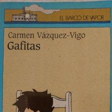 Libros antiguos: GAFITAS CARMEN VÁZQUEZ VIGO. EL BARCO DE VAPOR AÑO 1998 79 PÁGINAS FN252. Lote 195460037