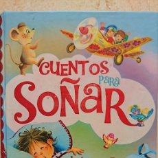 Libros antiguos: CUENTOS PARA SOÑAR - TODOLIBRO MADRID - ILUSTRACIONES JUAN VERNET - 519 PÁGINAS FN263. Lote 195481741