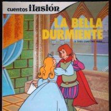 Libros antiguos: CUENTOS ILUSIÓN - LA BELLA DURMIENTE Y TRES CUENTOS MÁS - SUSAETA 1985.. Lote 195500512