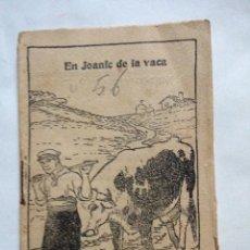 Libros antiguos: EN JOANIC DE LA VACA. LA CASAL DEL PATUFET. Lote 195532131