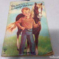 Libros antiguos: VACANCES A LA GRANJA PRATVERD BANNY. Lote 196527497