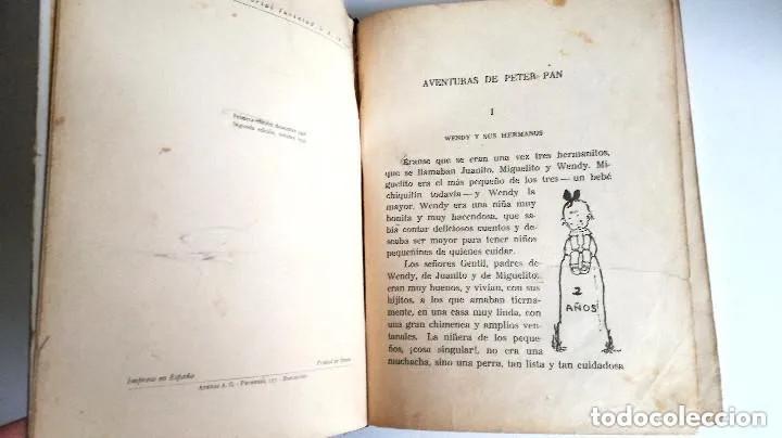 Libros antiguos: Aventuras de Peter Pan Segunda Edición Octubre 1930 Edit. Juventud Los Grandes cuentos ilustrados - Foto 6 - 196598557