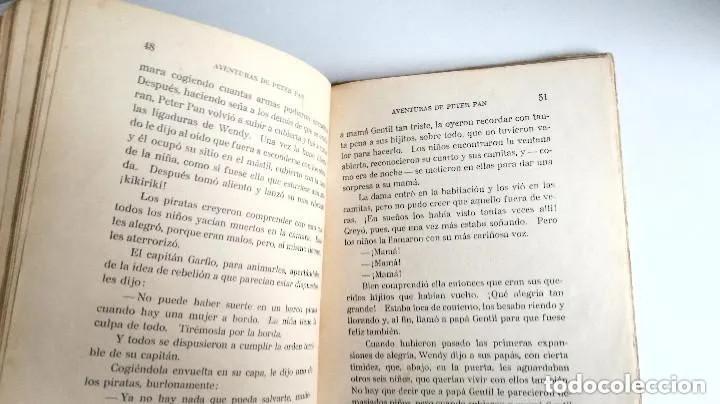 Libros antiguos: Aventuras de Peter Pan Segunda Edición Octubre 1930 Edit. Juventud Los Grandes cuentos ilustrados - Foto 13 - 196598557