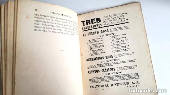 Libros antiguos: Aventuras de Peter Pan Segunda Edición Octubre 1930 Edit. Juventud Los Grandes cuentos ilustrados - Foto 14 - 196598557