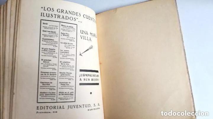 Libros antiguos: Aventuras de Peter Pan Segunda Edición Octubre 1930 Edit. Juventud Los Grandes cuentos ilustrados - Foto 15 - 196598557