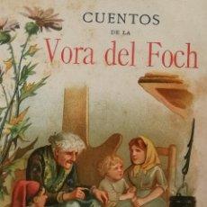 Libros antiguos: CUENTOS DE LA VORA DEL FOCH (SOLER, FREDERICH; (SERAFÍ PITARRA). Lote 196787361
