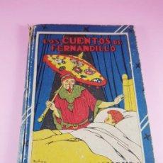Libros antiguos: LIBRO-LOS CUENTOS DE FERNANDILLO-ED.SATURNINO CALLEJA-EXCELENTE ESTADO-VER FOTOS. Lote 196939826