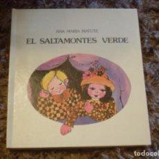 Libros antiguos: EL SALTAMONTES VERDE. ANA MARIA MATUTE. LUMEN. 1984. Lote 197107652