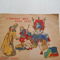 Libros antiguos: CUENTO EN CATALÁN L´INFANT QUE FEIA VUIT. COL-LECCIONS MUNTAYOLA 1933. Lote 197115295