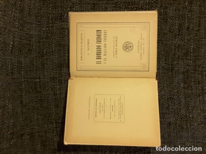 Libros antiguos: EL HONRADO FRIDOLIN BIBLIOTECA SELECTA EDITOR RAMÓN SOPENA N° 50 - Foto 2 - 197544568