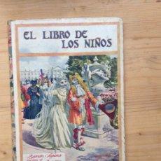 Libros antiguos: EL LIBRO DE LOS NIÑOS. Lote 197545176