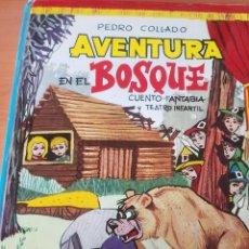 Livres anciens: PEDRO COLLADO AVENTURA EN EL BOSQUE 1972 FANTASÍA Y TEATRO JUVENIL . Lote 197734695