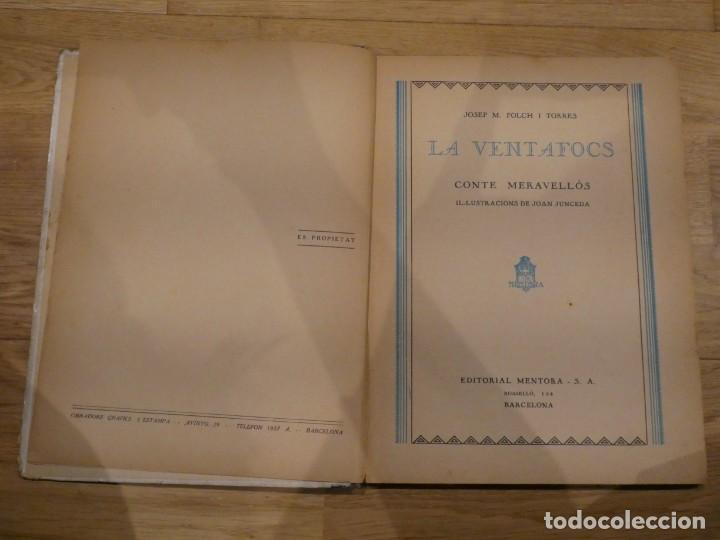 Libros antiguos: LA VENTAFOCS, JOSEP Mª FOLCH I TORRES - Foto 3 - 198331776