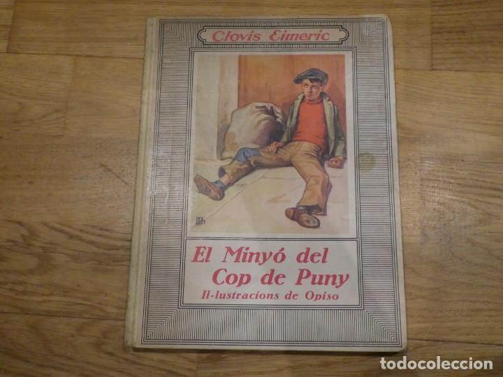 EL MINYÓ DEL COP DE PUNY, CLOVIS EIMERIC - 1934 (1A EDICIÓN) (Libros Antiguos, Raros y Curiosos - Literatura Infantil y Juvenil - Cuentos)