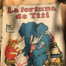 Libros antiguos: EL LOBO FEROZ 1934 Y LA FORTUNA DE TITI. Lote 198384152