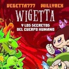 Libros antiguos: LIBRO DE WILLYREX; VEGETTA777- WIGETTA Y LOS SECRETOS DEL CUERPO HUMANO. Lote 198720011