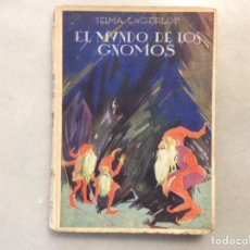 Libros antiguos: EL MUNDO DE LOS GNOMOS. Lote 198856825