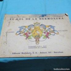 Libros antiguos: COLECCIÓN AMIC.CUENTOS POPULARES ILUSTRADOS.EL SOL DE LA HERMOSURA.MUNTAÑOLA.J. JUNCEDA.1919. Lote 198884543