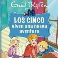 Libros antiguos: LIBRO INFANTIL CUENTO TAPA DURA LOS CINCO VIVEN UNA NUEVA AVENTURA, #2, POR ENID BLYTON. 100% NUEVO.. Lote 198930907