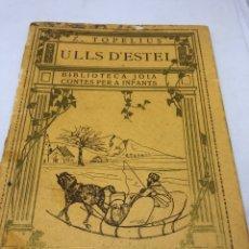Libros antiguos: CUENTO. ULLS D'ESTEL. Lote 199198962